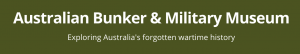 Australian Bunker & Military Museum